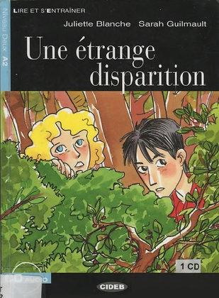"""Blanche J Guilmault S - """"Une etrange disparition""""  (Pack wA40)"""