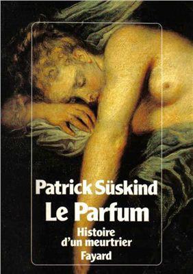 """Süskind Patrick - """"Le parfum. Histoire d'un meurtrier""""  (Pack wD21)"""