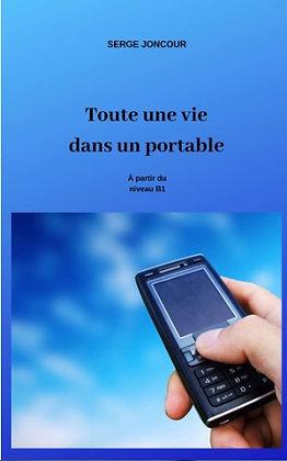 """Serge Joncour - """"Toute une vie dans un portable"""" - (Pack wB53)"""