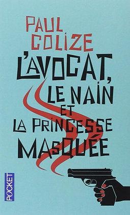 """Colize Paul - """"L'avocat le nain et la princesse masquée""""  (Pack wD43)"""