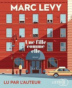 """Marc Levy """"Une fille comme elle""""  (Pack wD6)"""