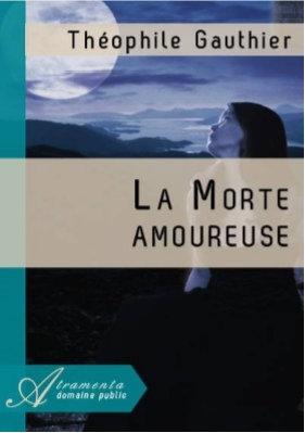 "Gauthier Theophile - ""La Morte amoureuse""  (Pack wD42)"
