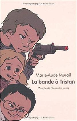 """Murail Marie-Aude - """"La bande à Tristan""""  (Pack wA66)"""