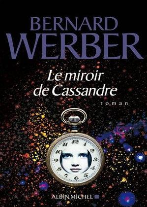 """Bernard Werber - """"Le miroir de Cassandre""""  (Pack wD28)"""