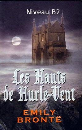 """Emily Brontё - """"Les Hauts de Hurle-Vent"""" - (Pack wB50)"""