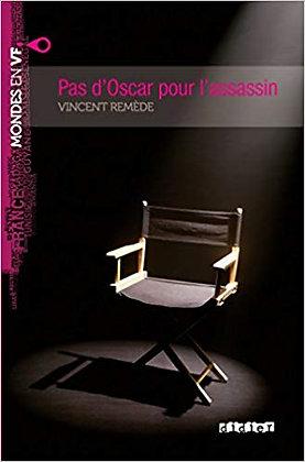 """Vincent Remède - """"Pas d'Oscar pour l'assassin""""  (Pack wA88)"""