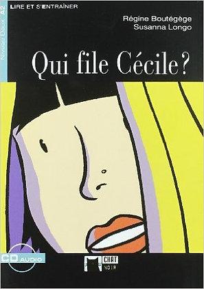 "R. Boutégège, S. Longo ""Qui file Cecile""  (Pack wA25)"