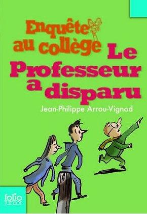 """Arrou-Vignod Jean-Philippe - """"Enquête au Collège"""" Tome 1- (Pack wB39)"""