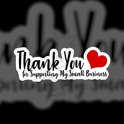 Thank You for Supporting My Small Business • Sticker Sheet