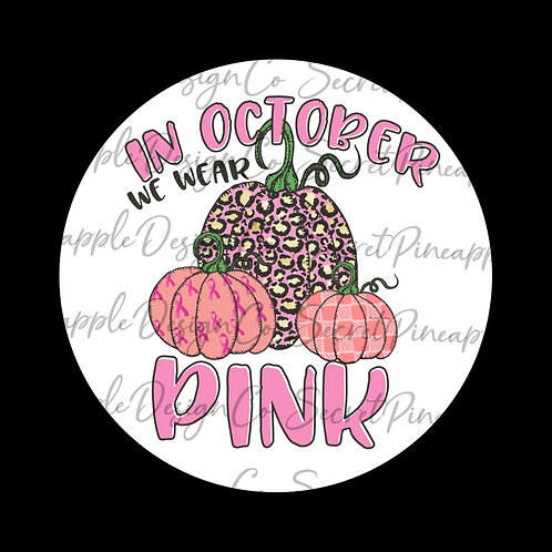 In October We Wear Pink • Sticker Sheet