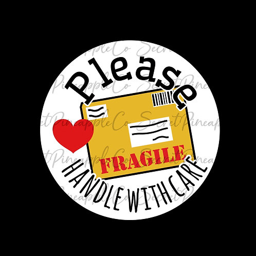 Fragile • Handle with Care • Sticker Sheet