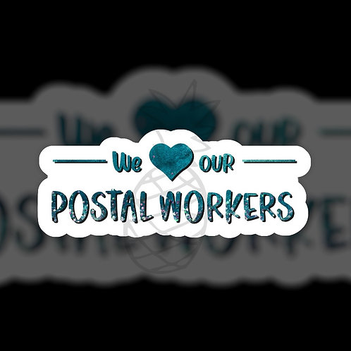 We Love Our Postal Workers • Packaging • Sticker Sheet