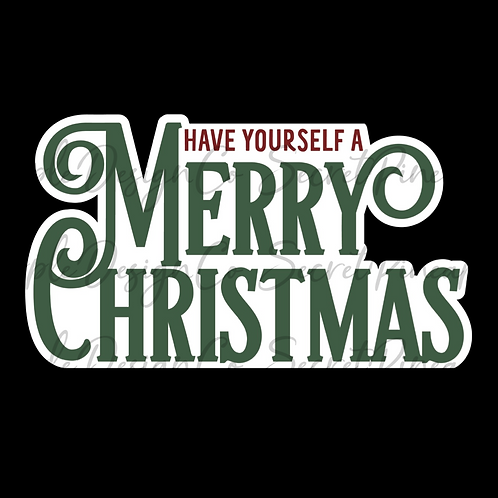Have Yourself a Merry Christmas • Sticker Sheet