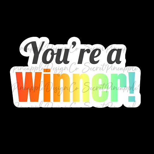You're a Winner • Sticker Sheet