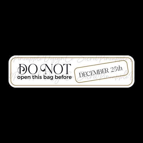 Do Not Open Until Dec. 25 • Christmas • Sticker Sheet