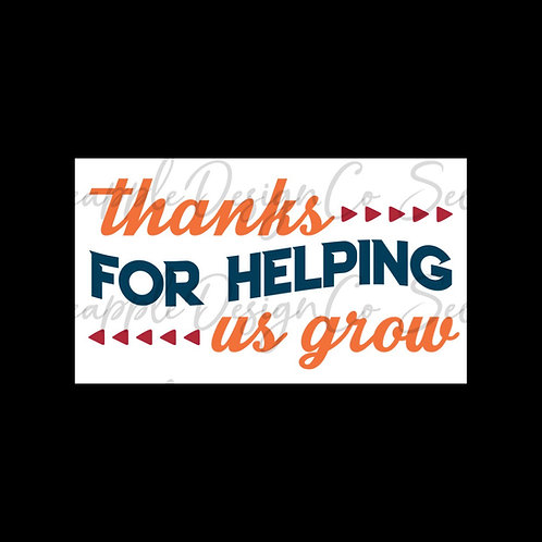 Thanks for helping Us Grow • Sticker Sheet