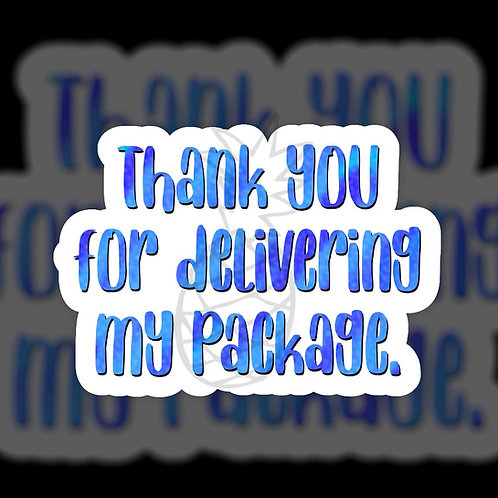 Thank You for Delivering My Package • Packaging • Sticker Sheet