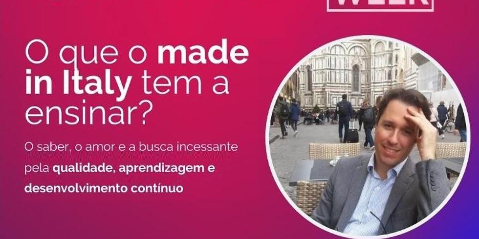 O quê o made in Italy tem a ensinar?
