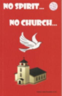 No Spirit No Church.JPG