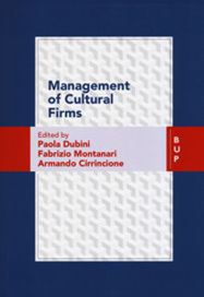 Management of Cultural Firms Bocconi University Press