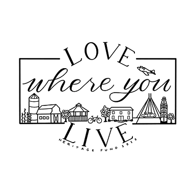 Heritage Fund Announces 2020 Love Where You Live Campaign