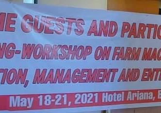 OPENING CEREMONIES TRAINING WORKSHOP ON FARM MACHINERY OPERATION MANAGEMENT AND ENTERPRISE DEVT
