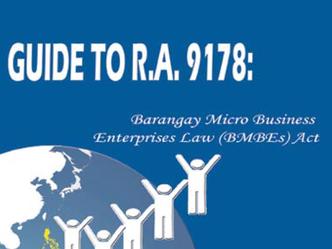 RA9178 - Barangay Micro Business Enterprises (BMBEs)