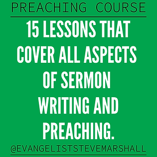Preaching course - 15 lessons that cover all aspects of sermon writing & preaching