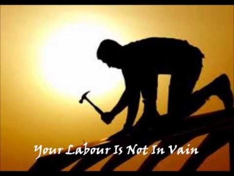Follow-up Your Labour Is Not In Vain