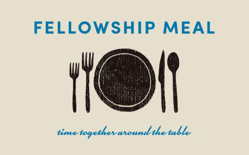 Follow-up fellowship meal