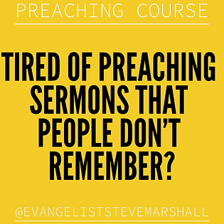 Preaching course - Tired of preaching sermons that people don't remember?