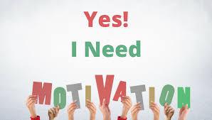 Follow-up I Need Motivation