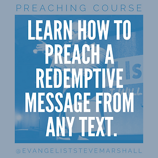 Preaching course - preach redemptive messages
