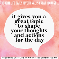 Thought Life Daily Inspiration