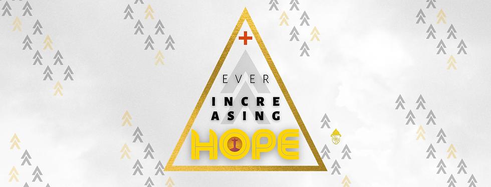 Copy of Copy of Ever Increasing Hope.png