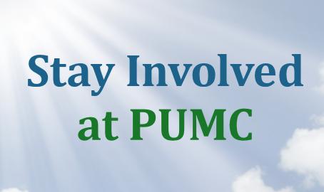 Stay Involved at PUMC