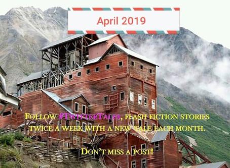 #TwitterTales April 2019
