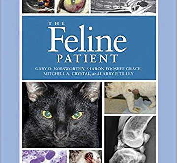 """Dr. Gary Norsworthy Releases 4th Edition """"The Feline Patient."""""""
