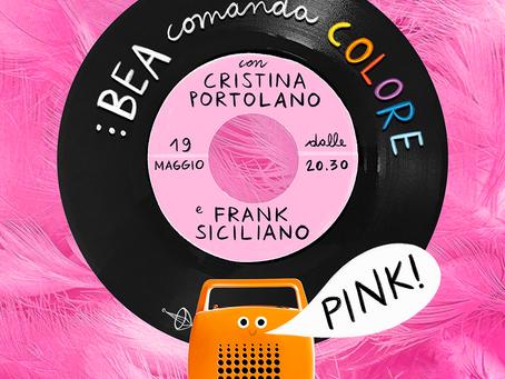 Copia di BEA COMANDA COLORE... PINK!