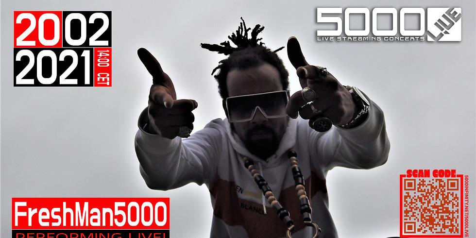 5000L!VE | FreshMan & RaeRae
