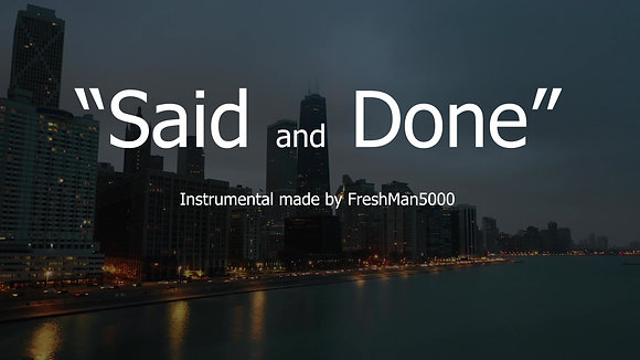 Said and Done (Instrumental)