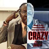 Jimmy Crazy, FreshMan5000, Empresss Karma