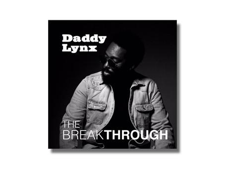 The Breakthrough by Daddy Lynx
