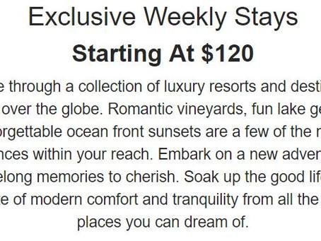 Exclusive Weekly Stays