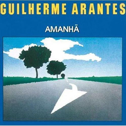 GUILHERME ARANTES - AMANHÃ LP