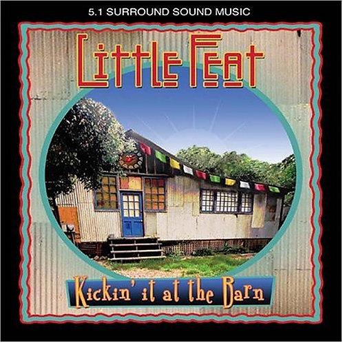 LITTLE FEAT - KICKIN IT AT THE BARN DVD AUDIO