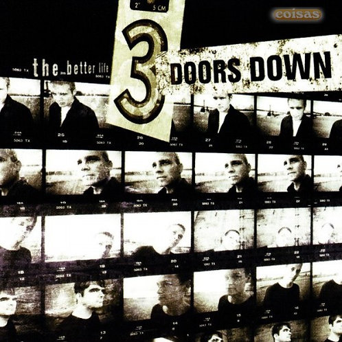 3 DOORS DOWN - THE BETTER LIFE CD