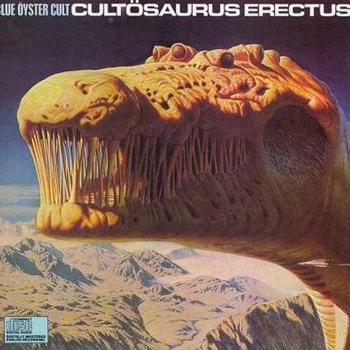 BLUE OYSTER CULT - CULTOSAURUS ERECTUS CD