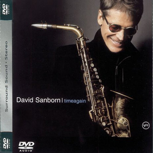 DAVID SANBORN - TIME AGAIN DVD AUDIO
