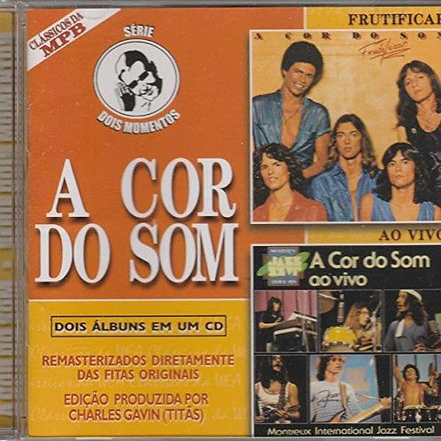 A COR DO SOM - 2 EM 1 CD